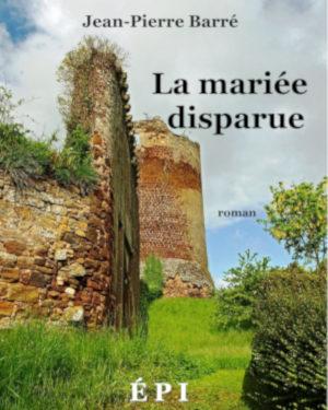 la mariée disparue, roman de jean-pierre barré