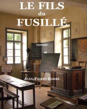 Saga familiale et historique inspirée des fusillés pour l'exemple de la première guerre mondiale