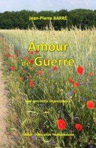couverture-amour-de-guerre, roman de jean-pierre barré